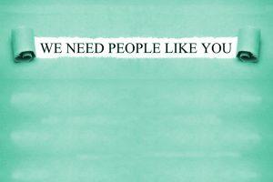 we need people